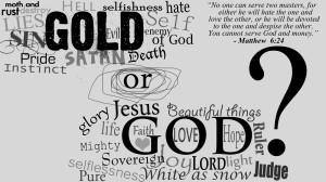 Gold or God?